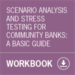 Scenario Analysis and Stress Testing for Community Banks: A Basic Guide (Download)