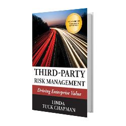 Third-Party Risk Management: Driving Enterprise Value