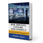 Risk Appetite, Culture, and Conduct