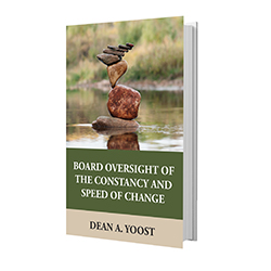 Board Oversight of the Constancy and Speed of Change E-Book